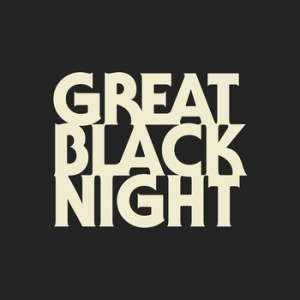 Great Black Night -The Smoke Is Rising.