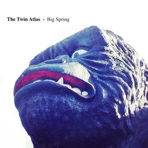 TheTwinAtlas_BigSpring_cover2400